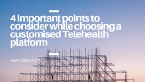 Customised Telemedicine